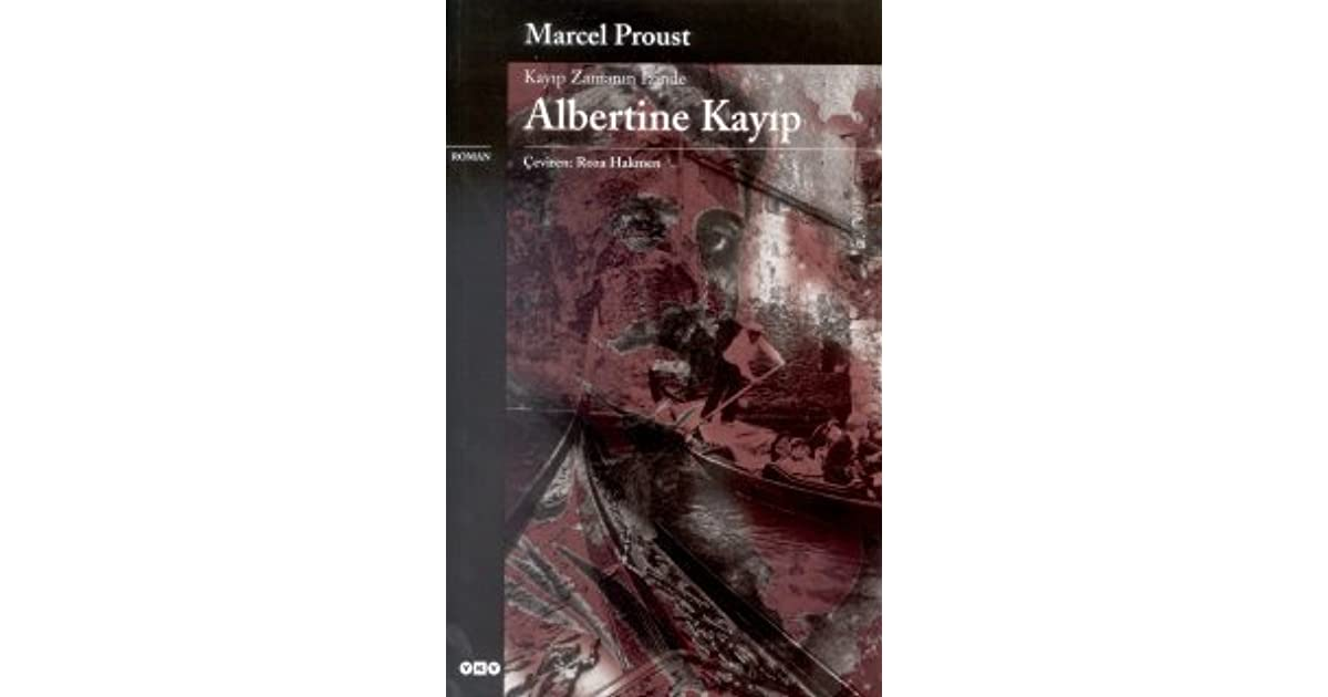 Albertine Kayıp By Marcel Proust 3 Star Ratings