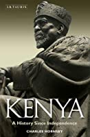 Kenya: A History Since Independence