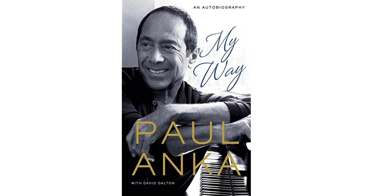 f4dd123961 My Way by Paul Anka