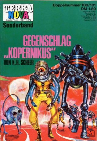 "Terra Nova Science Fiction Heft 100/101: Gegenschlag ""Kopernikus"""