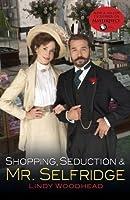 Mr. Selfridge: The Showman of Shopping