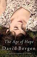 The Age Of Hope: A Novel