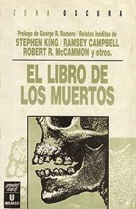 El Libro De Los Muertos (Book of the Dead, #1)