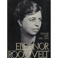 Eleanor Roosevelt, Vol 1 1884-1933