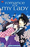 Romance for My Lady Vol. 2 (Ojōsama No Untenshu, #2)