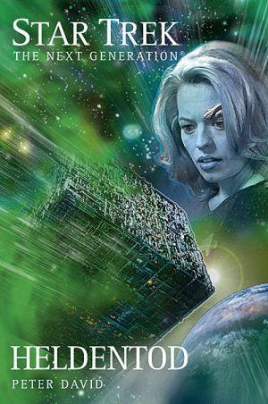 Heldentod (Star Trek: The Next Generation, #4)