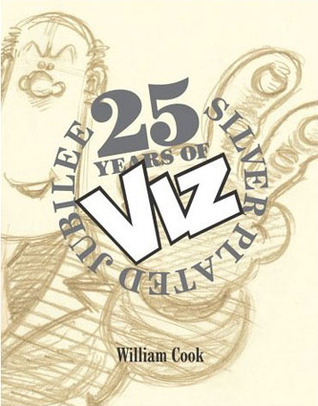 25 Years of Viz: Silver Plated Jubilee book cover