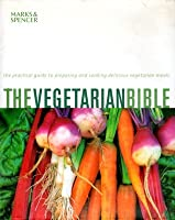 The Vegetarian Bible