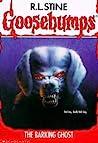 The Barking Ghost (Goosebumps, #32)