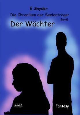 Der Wächter by E. Snyder