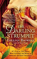 The Darling Strumpet: A Novel of Nell Gwynn, Who Captured the Heart of England and King Charles