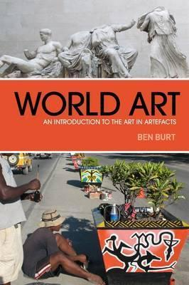 World Art  An Introduction to the Art i