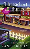 Thread and Buried (Threadville Mystery, #3)