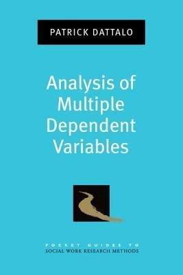Analysis of Multiple Dependent Variables