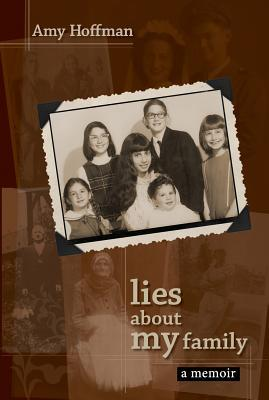 Lies about My Family: A Memoir
