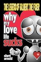 Why My Love Life Sucks