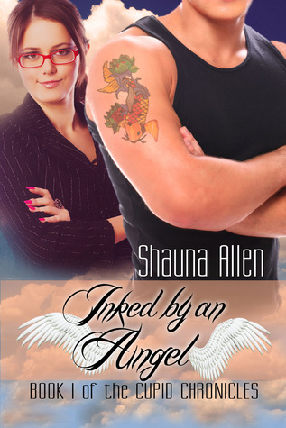 Inked by an Angel (The Cupid Chronicles, #1)