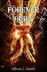 Forever Burn (James Matthews, #1)