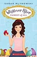 Fairest of All (Whatever After, #1)