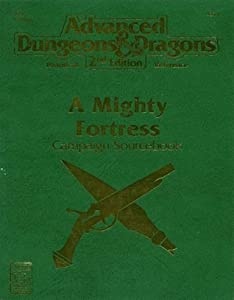 A Mighty Fortress: Campaign Sourcebook (Advanced Dungeons & Dragons 2nd Edition, HR4)