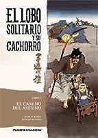 El Camino del Asesino (El Lobo Solitario y su Cachorro, #1)
