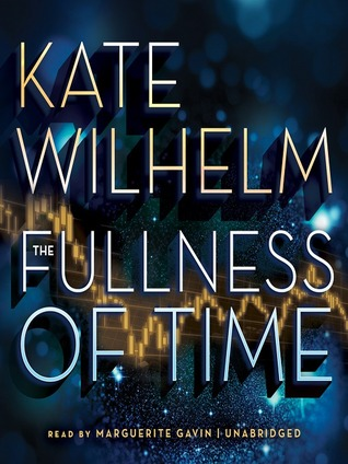 The Fullness of Time