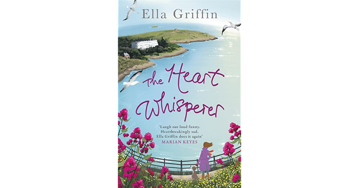 50a6f0207 The Heart Whisperer by Ella Griffin
