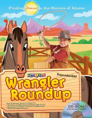Sonwest Roundup Wrangler Roundup