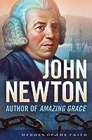 """John Newton: Author of """"Amazing Grace"""""""