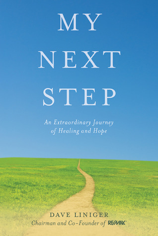 My Next Step: An Extraordinary Journey of Healing and Hope