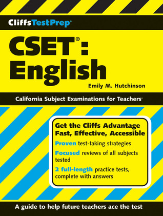 CliffsTestPrep CSET: English by Emily M  Hutchinson