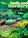 Beds & Borders: More Than 90 Plant-By-Number Gardens You Can Grow (Better Homes & Gardens)