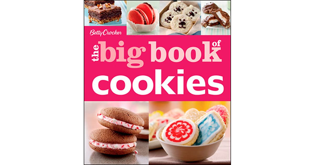 Betty Crocker 2021 Christmas Cookies Betty Crocker The Big Book Of Cookies By Betty Crocker