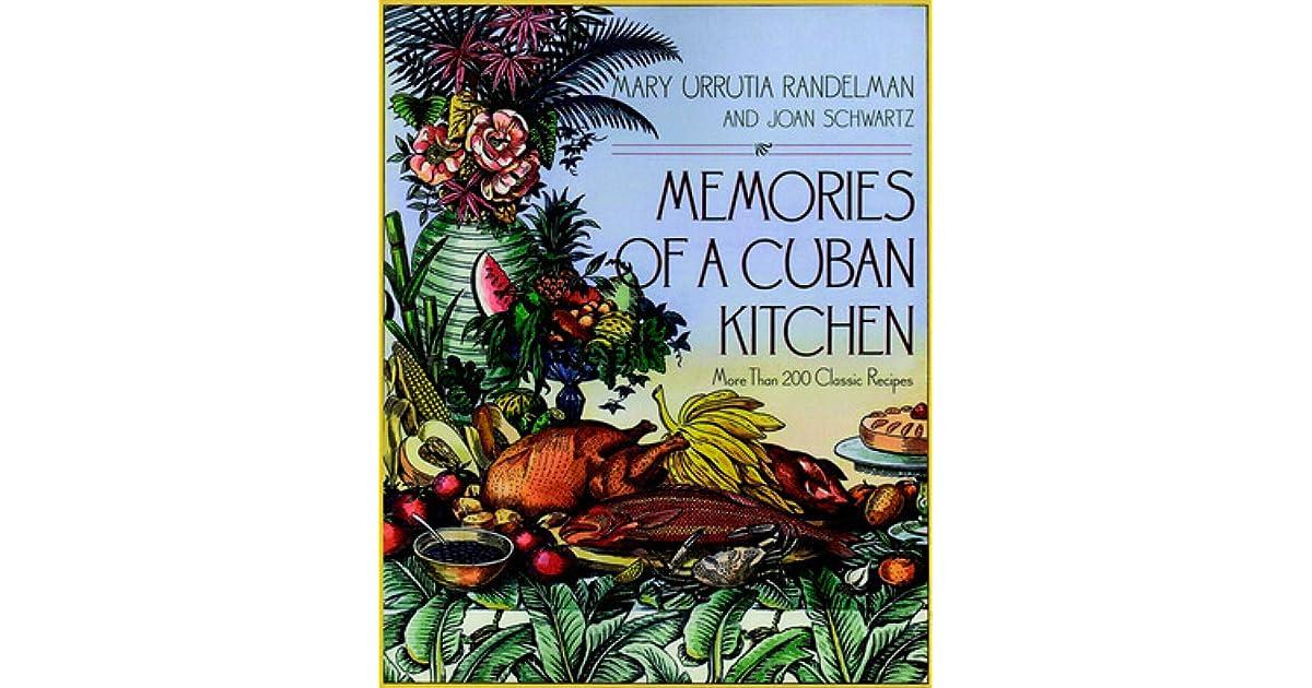 Memories Of A Cuban Kitchen By Mary Urrutia Randelman