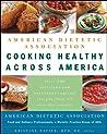 American Dietetic Association Cooking Healthy Across America