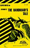 Cliffs Notes on Atwood's The Handmaid's Tale