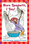 More Spaghetti, I Say! by Rita Golden Gelman