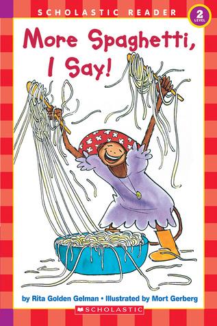 https://www.goodreads.com/book/show/842497.More_Spaghetti_I_Say_
