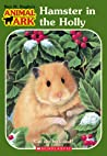 Hamster in the Holly (Animal Ark, #35; Animal Ark Holiday Special, #4)