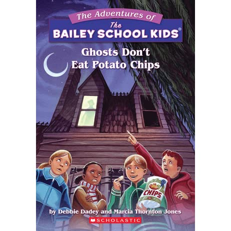 The Adventures of the Bailey School Kids #5 Ghosts Dont Eat Potato Chips