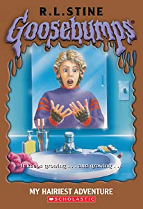 My Hairiest Adventure (Goosebumps, #26)