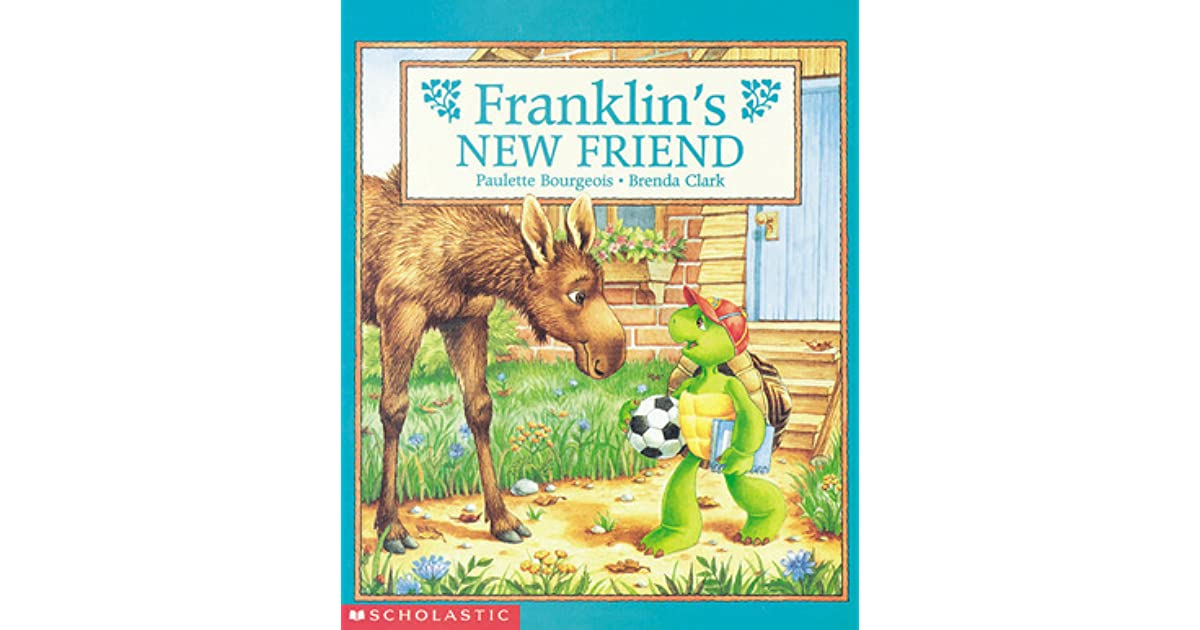 The Franklin Cover Up Book : Franklin s new friend by paulette bourgeois