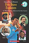 Five Brave Explorers (Great Black Heroes)