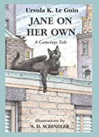 Jane On Her Own (Catwings, No 4)