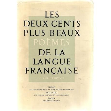 Les Deux Cents Plus Beaux Poèmes De La Langue Française By