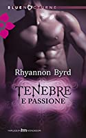 Tenebre e Passione (Primal Instinct, #5)