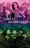 Girls & Monsters by Anne Michaud