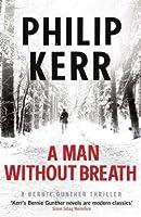 A Man without Breath (Bernard Gunther, #9)