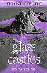 The Secret Trinity: Glass Castles ( Fae-Witch Trilogy, #0.5)