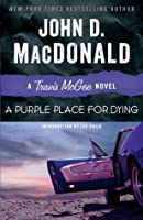 A Purple Place for Dying (Travis McGee, #3)